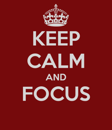 keep-calm-and-focus-81